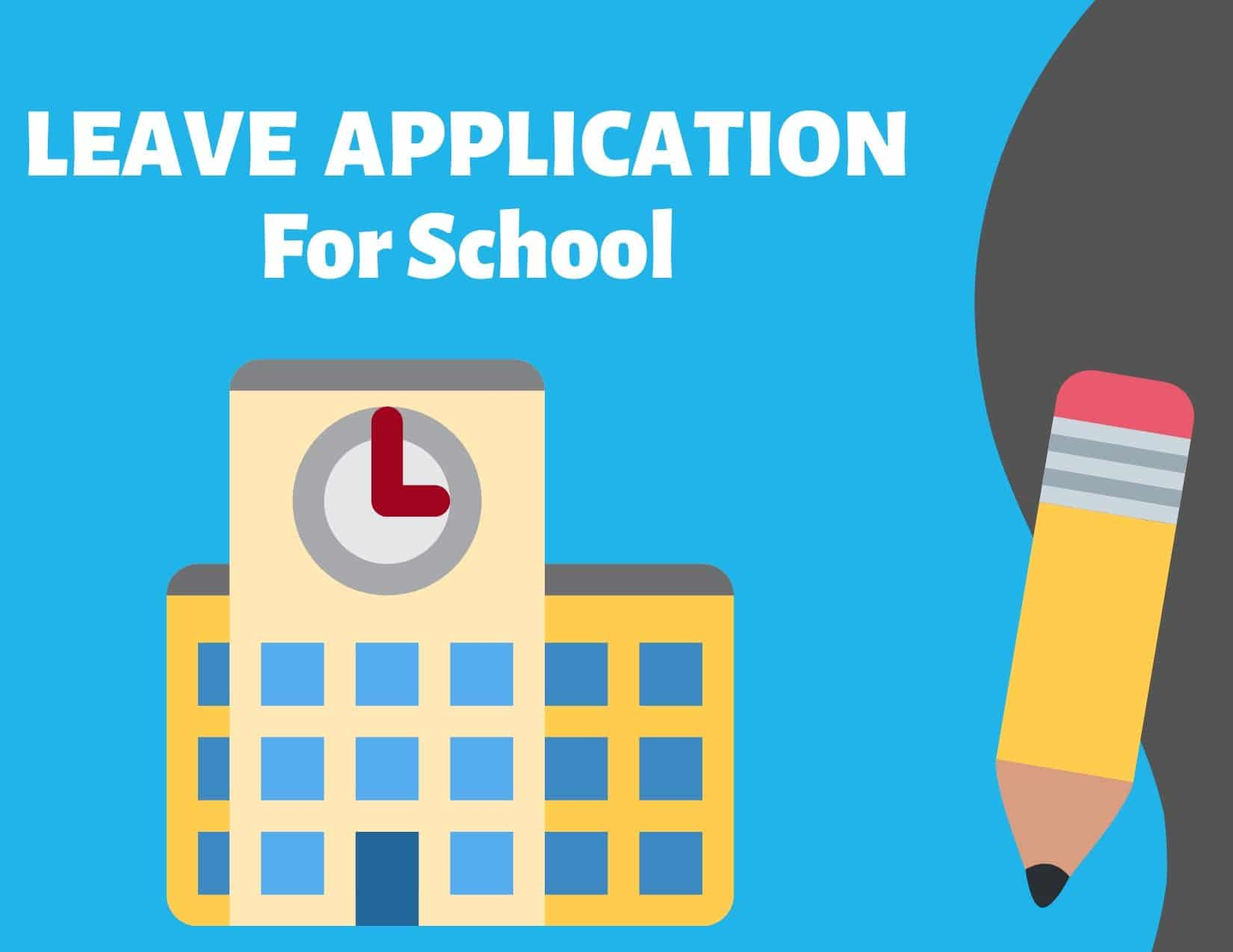 Leave Application For School And College With 5 Samples
