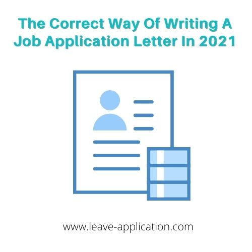 The Correct Way Of Writing A Job Application Letter