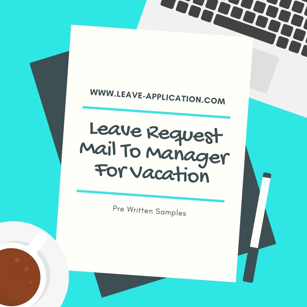 Leave Request Mail To Manager For Vacation